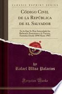 Descargar el libro libro Código Civil De La República De El Salvador