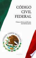 Descargar el libro libro CÓdigo Civil Federal