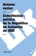 Descargar el libro libro Constitución Política De La República De Colombia De 1991