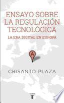 Descargar el libro libro Ensayo Sobre La Regulacion Tecnologica