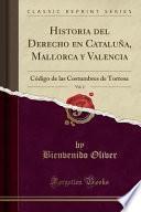 Descargar el libro libro Historia Del Derecho En Cataluña, Mallorca Y Valencia, Vol. 2