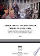 libro La Parte General Del Derecho Civil Después De La Ley 26.994