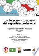 Descargar el libro libro Los Derechos «comunes» Del Deportista Profesional
