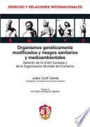 Descargar el libro libro Organismos Genéticamente Modificados Y Riesgos Sanitarios Y Medioambientales