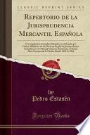 libro Repertorio De La Jurisprudencia Mercantil Española