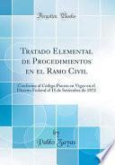 Descargar el libro libro Tratado Elemental De Procedimientos En El Ramo Civil