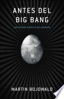 libro Antes Del Big Bang