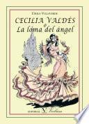 libro Cecilia Valdés O La Loma Del Ángel