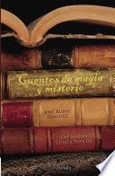 Descargar el libro libro Cuentos De Magia Y Misterio