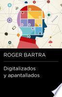 Descargar el libro libro Digitalizados Y Apantallados