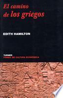 Descargar el libro libro El Camino De Los Griegos