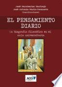 Descargar el libro libro El Pensamiento Diario   La Biografía Filosófica En El Aula Universitaria