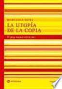 libro La Utopía De La Copia