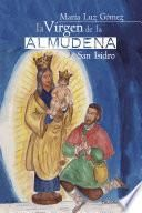 libro La Virgen De La Almudena Y San Isidro