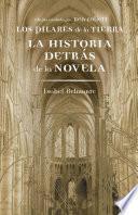 libro Los Pilares De La Tierra. La Historia Detrás De La Novela