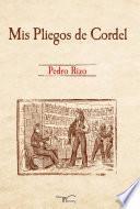 Descargar el libro libro Mis Pliegos De Cordel