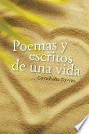 Descargar el libro libro Poemas Y Escritos De Una Vida