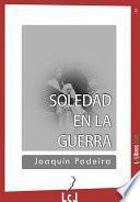 libro Soledad En La Guerra