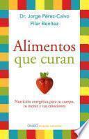 Descargar el libro libro Alimentos Que Curan