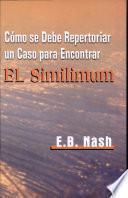 Descargar el libro libro Cómo Se Debe Repertoriar Un Caso Para Encontrar El Similimum