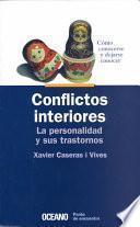 Descargar el libro libro Conflictos Interiores