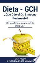 libro Dieta- Gch: ¿qué Dijo El Dr. Simeons Realmente?