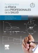 Descargar el libro libro Fundamentos De Física Para Profesionales De La Salud + Studentconsult En Español