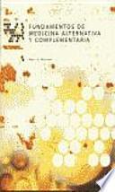 Descargar el libro libro Fundamentos De Medicina Alternativa Y Complementaria
