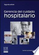 Descargar el libro libro Gerencia Del Cuidado Hospitalario