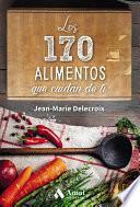 Descargar el libro libro Los 170 Alimentos Que Cuidan De Ti