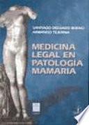 Descargar el libro libro Medicina Legal En Patología Mamaria
