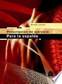 libro PrescripciÓn Del Ejercicio Para La Espalda