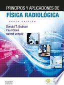 libro Principios Y Aplicaciones De Física Radiológica + Evolve