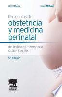 Descargar el libro libro Protocolos De Obstetricia Y Medicina Perinatal Del Instituto Universitario Quirón Dexeus
