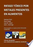 Descargar el libro libro Riesgo Tóxico Por Metales Presentes En Los Alimentos