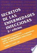Descargar el libro libro Secretos De Las Enfermedades Infecciosas