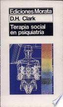 Descargar el libro libro Terapia Social En Psiquiatría