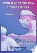 Descargar el libro libro Texto De Anestesiología Teórico Práctica