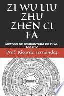 Descargar el libro libro Zi Wu Liu Zhu Zhen Ci Fa: M