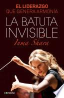 libro La Batuta Invisible