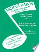 libro Michael Aaron Piano Course: Spanish & English Edition (curso Para Piano), Book 3