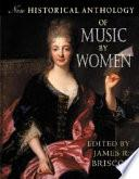 libro New Historical Anthology Of Music By Women