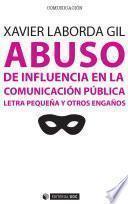 Descargar el libro libro Abuso De Influencia En La Comunicación Pública
