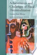 Descargar el libro libro Achievements And Challenges Of Fiscal Decentralization