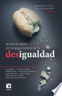 Descargar el libro libro América Latina En La Larga Historia De La Desigualdad