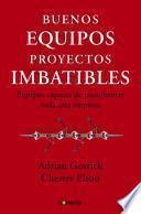 Descargar el libro libro Buenos Equipos, Empresas Imbatibles