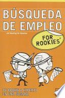 Descargar el libro libro Búsqueda De Empleo For Rookies