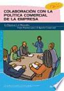 Descargar el libro libro Colaboración Con La Política Comercial De La Empresa