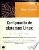 Descargar el libro libro Configuracion De Sistemas Linux / Linux System Configuration