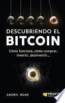 Descargar el libro libro Descubriendo El Bitcoin